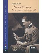 A Romanelli-misszió - La missione di Romanelli - Szabó Mária