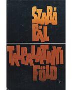 Talpalatnyi föld - Szabó Pál