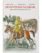Honvédhuszárok - Szabó Péter, Ságvári György, Somogyi Győző