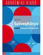 SzövegKönyv - Angol szövegértési feladatok B1+ B2 - Szabó Péter