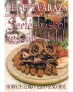 Sertéshúsból készült ételek - Szabó Sándorné, Horváth Ildikó