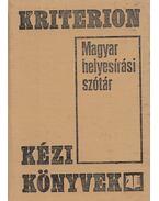 Magyar helyesírási szótár - Szabó T. Attila, Balogh Dezső, Gálffy Mózes, Kelemen Béla