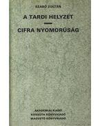 A Tardi helyzet / Cifra nyomorúság (reprint) - Szabó Zoltán
