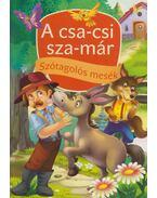 A csa-csi sza-már és más történetek - Szabó Zsolt