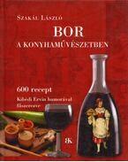 Bor a konyhaművészetben - Szakál László