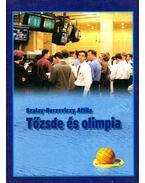 Tőzsde és olimpia - Szalay-Berzeviczy Attila