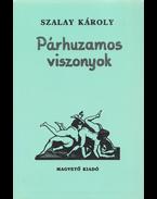 Párhuzamos viszonyok (dedikált) - Szalay Károly