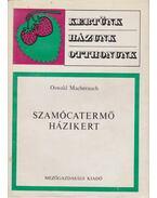 Szamócatermő házikert - Macherauch, Oswald