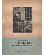 Géplakatos szakismeretek I. - Szandtner Frigyes