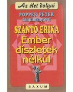 Ember - díszletek nélkül - Szántó Erika, Popper Péter
