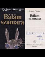 Bálám szamara (dedikált) - Szántó Piroska
