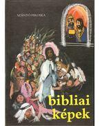 Bibliai képek gyermekeknek - Szántó Piroska