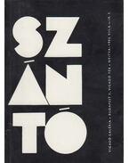 Szántó Tibor könyvtervező tipográfus kiállítása a Vigadó Gallériában (aláírt) - Szántó Tibor