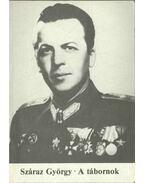 A tábornok (dedikált) - Száraz György
