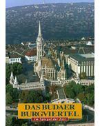 Das Budaer Burgviertel - Im Spiegel der Zeit - A budai várnegyed - Történelmi séta - Német nyelvű - Száraz György