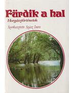 Fürdik a hal - Szász Imre