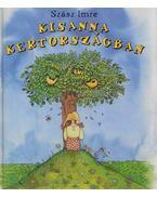Kisanna Kertországban - Szász Imre