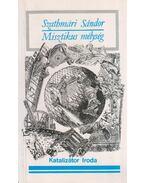 Misztikus mélység - Szathmári Sándor
