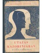 Utazás Kazohiniában - Szathmári Sándor