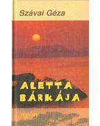 Aletta bárkája - Szávai Géza