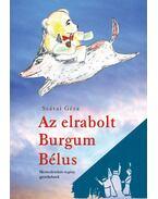 Az elrabolt Burgum Bélus - Szávai Géza