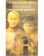 Monomah sapkája - Szavcsenko, Vlagyimir
