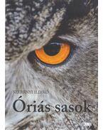 Óriás sasok (dedikált) - Szebényi Ildikó