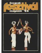 Szegedi Fesztivál Magazin '86