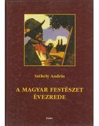 A magyar festészet évezrede - Székely András