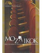 Mozaikok - Székely György