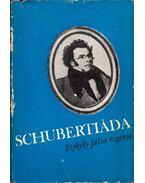 Schubertiáda (dedikált) - Székely Júlia