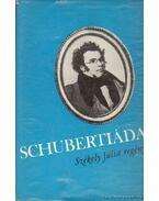 Schubertiáda - Székely Júlia