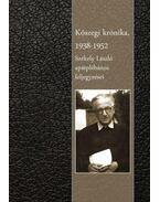 Kőszegi krónika 1938 - 1952 - Székely László