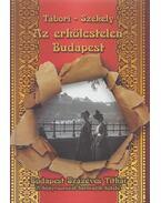 Az erkölcstelen Budapest - Székely Vladimir, Tábori Kornél
