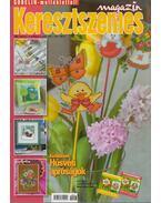 Keresztszemes magazin 2009. 3. szám - Székelyhidi Judit (főszerk.)