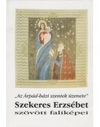 Szekeres Erzsébet szövött faliképei - Szekeres Erzsébet, Kovács Gergelyné