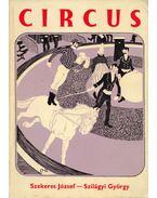 Circus (dedikált) - Szekeres József, Szilágyi György
