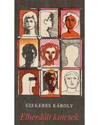 Elherdált örökség (dedikált) - Szekeres Károly