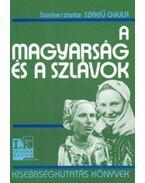 A magyarság és a szlávok - Szekfű Gyula