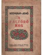 A faltörő kos - Szekula Jenő