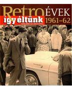 Így éltünk 1961-62 - Széky János