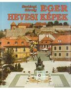 Eger - Hevesi képek - Szelényi Károly