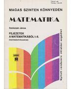 Fejezetek a matematikából I-II. - Szelezsán János