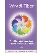 Szellemtudomány 2. - Váradi Tibor