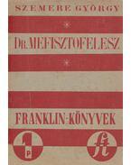 Doktor Mefisztofelesz - Szemere György