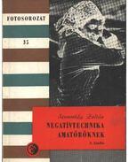Negatívtechnika amatőröknek - Szemerédy Zoltán