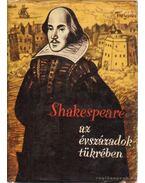 Shakespeare az évszázadok tükrében - Szenczi Miklós