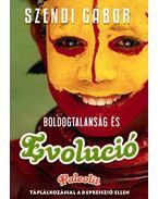 Boldogtalanság és evolúció - Szendi Gábor