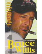Bruce Willis - Szentgyörgyi Rita