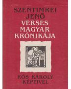 Szentimrei Jenő verses magyar krónikája (dedikált) - Szentimrei Jenő